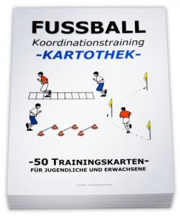 FUSSBALL Trainingskartothek - Koordinationstraining