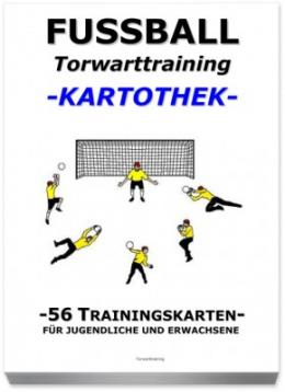 FUSSBALL Trainingskartothek - Torwarttraining